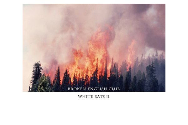 Broken English Club returns to L.I.E.S with White Rats II